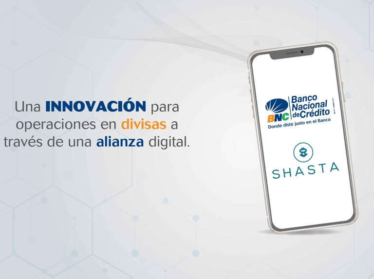 Banco Nacional de Crédito establishes an alliance with Shasta Technologies